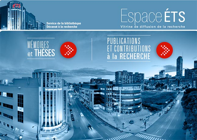 Espace ÉTS, the institutional repository for the researcher publications