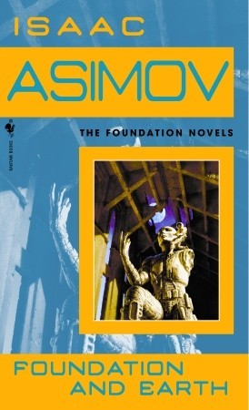 Locus Award-nominated[1] science Foundation and Earth, an award winning fiction novel by Isaac Asimov, the fifth novel of the Foundation series. Source [Img3]